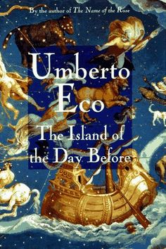 The Island of the Day Before by Umberto Eco,http://www.amazon.com/dp/0151001510/ref=cm_sw_r_pi_dp_JJ5zsb05FM5PNKXH