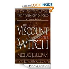 The Viscount and the Witch is a 5,400 word short story that tells the tale of how Riyria found their later to be liason to the nobility, Albert Winslow.  Found at all ebook stores, I also offer it for $0.00 at: http://www.michaelsullivan-author.com/free.html