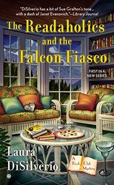 The Readaholics and the Falcon Fiasco: A Book Club Mystery by Laura DiSilverio http://www.amazon.com/dp/0451470834/ref=cm_sw_r_pi_dp_mIkmub1N0B7RQ
