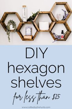 DIY Hexagon Shelves - Skurrile Geschenke - DIY Hexagon Shelves Build these DIY hexagon shelves (aka honeycomb shelves) in less than an hour. This is a simple DIY tutorial that anyone can do. Add storage and style to your space on a budget! Honeycomb Shelves, Hexagon Shelves, Diy Simple, Easy Diy, Simple Code, Diy Tumblr, Diy Home Decor For Apartments, Diy Home Decor On A Budget, Diy Regal