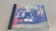 The Hoppers One Foundation (1998, CD) Gospel Religious