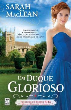 Sinfonia dos Livros: Opinião | Um Duque Glorioso | Sarah MacLean