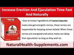 This video describes how to increase erection and ejaculation time fast and naturally.