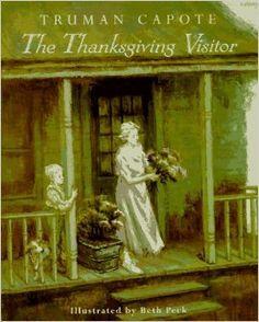 The Thanksgiving Visitor: Truman Capote: 9780679838982: Amazon.com: Books