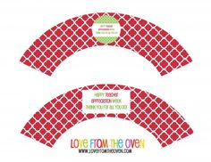 Free Teacher Appreciation Printable Cupcake Wrapper From Love From The Oven