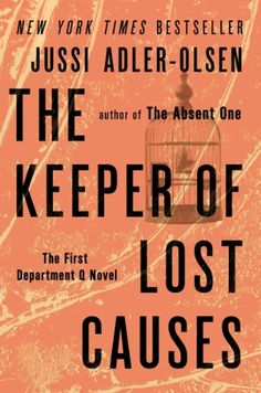 The Keeper of Lost Causes: The First Department Q Novel (A Department Q Novel) by Jussi Adler-Olsen http://www.amazon.com/dp/0452297907/ref=cm_sw_r_pi_dp_8EfKvb11G1728