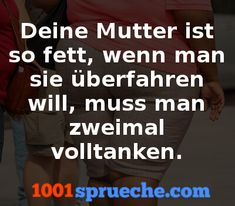 Deine Mutter Witze - Mehr Witze gibt's auf 1001sprueche.com Mum Jokes, Cool Pictures, Funny Pictures, Funny Phrases, Haha, Comedy, Sayings, Supernatural, Quotes