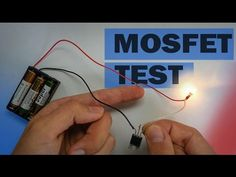 How MOSFET Transistor Works | What It Can do | How to Test It ✔ - YouTube
