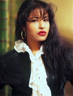Selena Quintanilla, she was so young and yet so wise.  A shiny star.