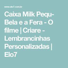 Caixa Milk Pequ- Bela e a Fera - O filme   Criare - Lembrancinhas Personalizadas   Elo7