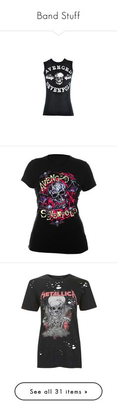 """""""Band Stuff"""" by perrylib on Polyvore featuring tops, shirts, tank tops, avenged sevenfold, band tees, vest shirt, sleeveless tank tops, sleeveless vest top, sleeveless tops and shirt vest"""
