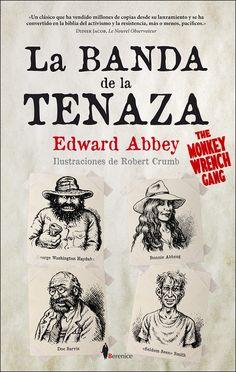 Edward Abbey - La banda de la tenaza
