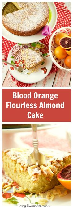 This moist Blood Orange Almond Flourless Cake is delicious and easy to make. The perfect Spring dessert to enjoy with tea and coffee. It's gluten free too.