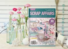 Scrap Affairs Issue 62 Scrapbook Paper Crafts, Affair, Glass Vase, Core, Home Decor, Products, Decoration Home, Room Decor, Home Interior Design