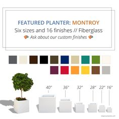 Montroy Planter comes in six sizes and 16 finishes. Custom finishes are also available. NewPro Containers.