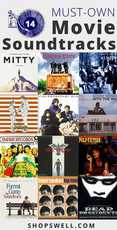 14 Must-Own Movie Soundtracks including Pulp Fiction and Empire Records.