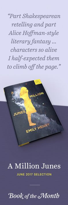 """""""A Million Junes"""" is one of the best books of June 2017. Head to bookofthemonth.com to learn more and start reading for $10 per book."""