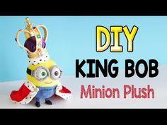DIY King Bob Minion Plush - FREE Pattern and Tutorial