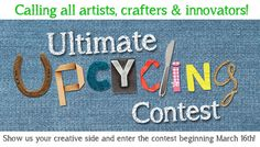 Ultimate Upcycling Contest 2015