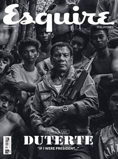 Esquire Magazine Hits the Shelves This Month with Davao City Mayor Rodrigo Duterte and His Thoughts on a List of Tough Questions - Read More