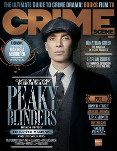 CRIME SCENE Magazine 3. Exclusive: Making a Murderer, #TV on trial. Gangs of New Yord in Birmingham! #PeakyBlinders!