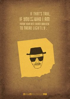 I think Breaking Bad is the best TV show ever written. From the first episode to the finale, it maintained the same level of awesomeness! Walter White was awesome! Breaking Bad Poster, Breaking Bad Arte, Affiche Breaking Bad, Breaking Bad Episodes, Spoiler Alert, Illustrator, Tread Lightly, Anne With An E, Say My Name