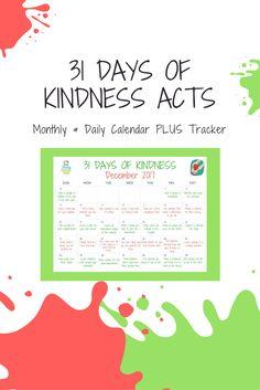 Kindness Acts, 31 Days of Kindness Acts, Kindness Challenge, Kindness Ideas
