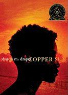 Copper Sun- Sharon M Draper