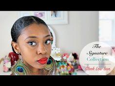 Tutorial| Signature Sleek Low Bun On Natural Hair - YouTube