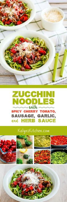 it would have to be these Zucchini Noodles with Spicy Cherry Tomato ...