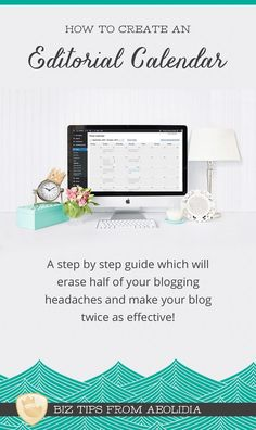 A step by step guide to creating an editorial calendar for your product-based business' blog