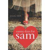 Sunny Days for Sam (Kindle Edition)By Jennifer Shirk