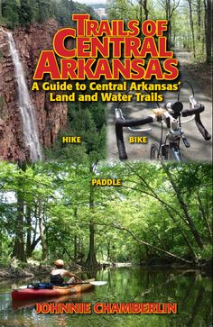 Trails of Central Arkansas = Great Book