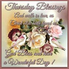 Thursday Blessings Have A Wonderful Day good morning thursday thursday quotes good morning quotes happy thursday thursday quote good morning thursday thursday blessings happy thursday quote thursday quotes for friends and family thursday blessings quotes Thursday Morning Quotes, Good Morning Thursday, Morning Greetings Quotes, Happy Thursday, Good Morning Quotes, Morning Verses, Thankful Thursday, Tuesday, Thursday Greetings