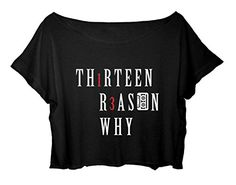 Crop Top 13 Reasons Why Shirt tv Series Tee Thirteen Reasons Why