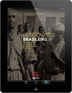 Holocausto Brasileiro (2013); Geração Editorial.