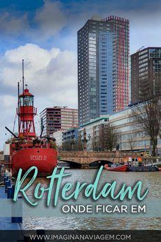 Pensando em passar alguns dias em Rotterdam? Descubra os motivos pelos quais a cidade vale a hospedagem, saiba sobre os melhores bairros para ficar e veja uma seleção completa com seus melhores hotéis e hostels. #Rotterdam #Turismo #Hotel #Hospedagem #BlogDeViagem #Holanda #Férias #OndeFicar #Hostel
