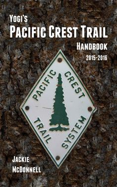 Long-distance hiking guidebooks for the Pacific Crest Trail and Continental Divide Trail, PCT, CDT. Thru Hiking, Hiking Tips, Camping And Hiking, Backpacking Tips, Hiking Gear, Pct Trail, Appalachian Trail, Trekking, Pacific Coast Trail