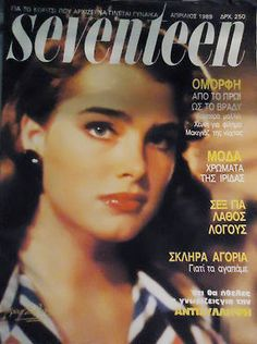 Brooke Shields covers Seventeen (Greece), April 1989.