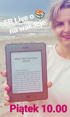 Macie ochotę pogadać trochę luźniej o książkach na wakacje? Będę nadawać jutro o 10 prosto z plaży na Facebooka   Przygotowałam propozycje biznesowe webowe blogowe i fabularne też!