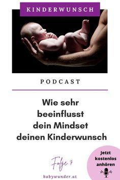 Was bedeutet eigentlich dieses Mindset? Nun, wir können Mindset mit Begriffen wie z.B. Denkweise, Einstellungen, Verhaltensmuster und Haltung übersetzen. Gut, aber was hat das mit deinem Kinderwunsch zu tun und vor allem wie sehr beeinflusst dein Mindset deinen Kinderwunsch? Das erfährst du in dieser Podcast Folge. Zudem erhältst du 11 Tipps, wie du dein Mindset positiv verändern kannst. Also, höre gleich rein. Kinderwunsch I Podcast I Mindset I Schwanger werden I Kinderwunsch Coach… Baby Wunder, Getting Pregnant Tips, Artificial Insemination, Mindset, Pregnancy, Thoughts