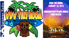 WDW Tiki Room: January 16, 2015 – UnDISCOVERed Future World Tour Review