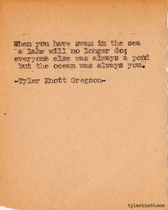 --the ocean was always you-- Tyler Knott Gregson