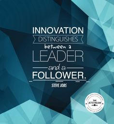 Innovation distinguishes between a leader and a follower | Julian Pencilliah Inspire #Innovation #Leader #Quotes