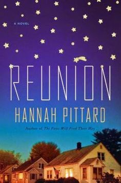 (98)Reunion by Hannah Pittard | Charlotte's Web of Books -