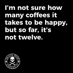 Best Quotes, Funny Quotes, Funny Memes, Hilarious, Funny Signs, Life Quotes, Coffee Meme, Coffee Quotes, Coffee Coffee