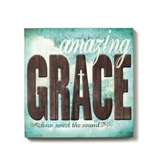 Amazing Grace - Wall Art