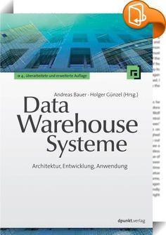 Data-Warehouse-Systeme    ::  Dieses Lehrbuch gibt einen fundierten Einblick sowohl in die Architektur und Entwicklung eines Data-Warehouse-Systems als auch in den gesamten Ablauf des Data-Warehouse-Prozesses - vom Laden der Daten bis zu deren Auswertung. Der Schwerpunkt liegt auf den Datenbanken und deren Konzeption, Modellierung und Optimierung. Die Autoren zeigen u. a. betriebswirtschaftliche Einsatzbereiche sowie wissenschaftliche und technische Anwendungsgebiete auf und geben Hinw...