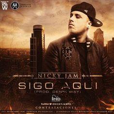 Mp3: Nicky Jam – Sigo Aqui