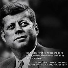 JFK, the most humanitarian President.